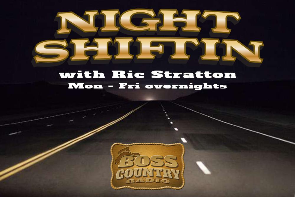 Night Shiftin with Ric Stratton
