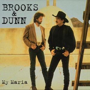 Brooks & Dunn, My Maria